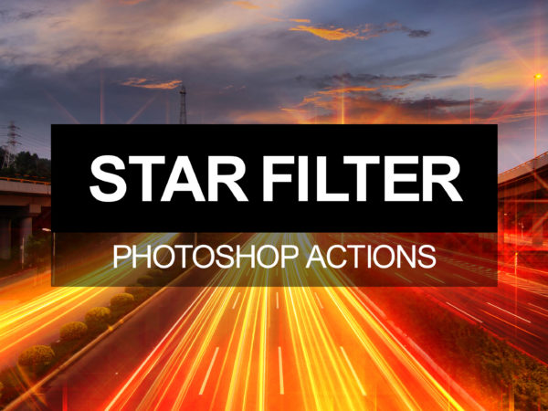 Star Filter Photoshop Actions