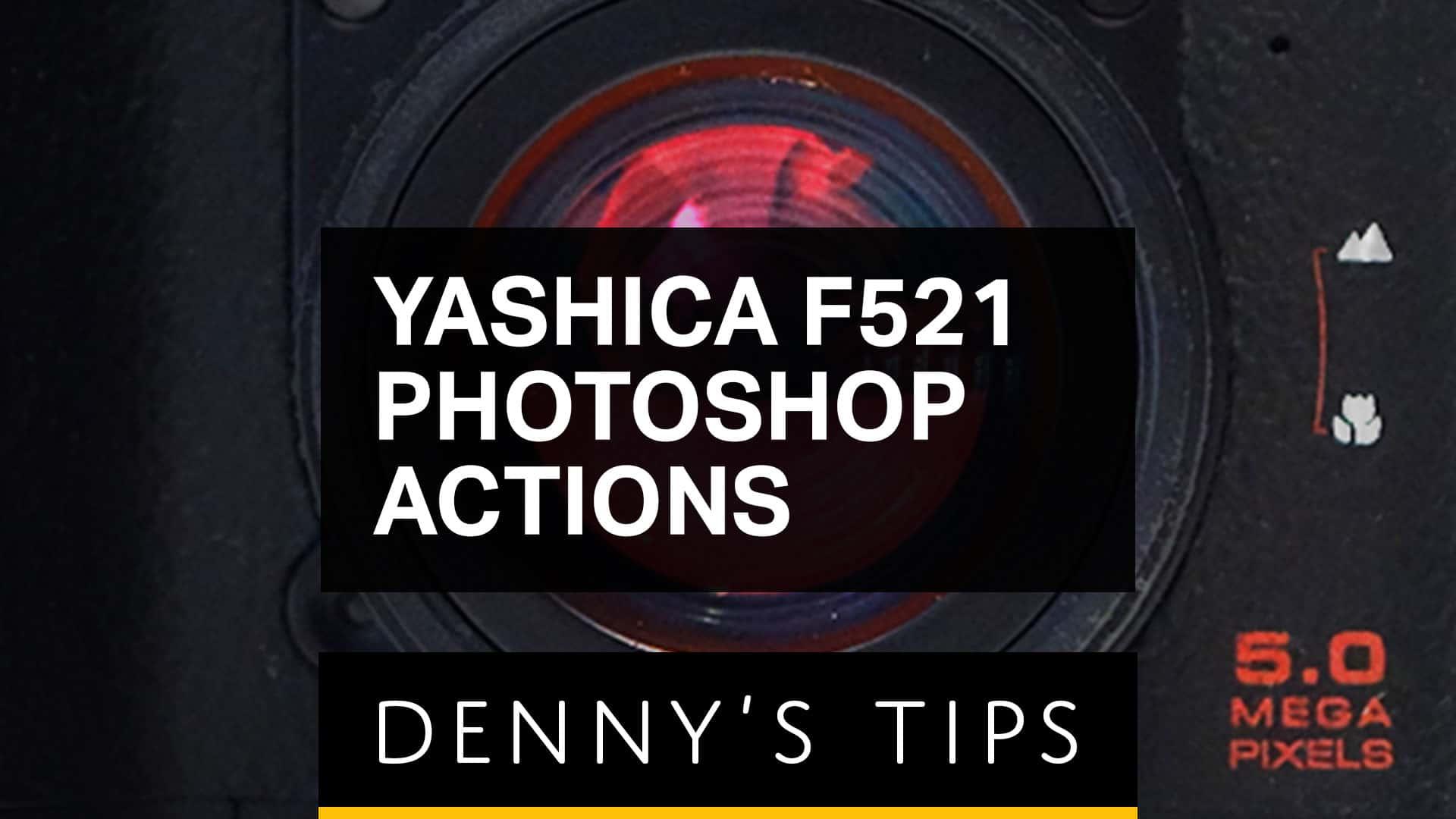 Yashica F521 Photoshop Actions