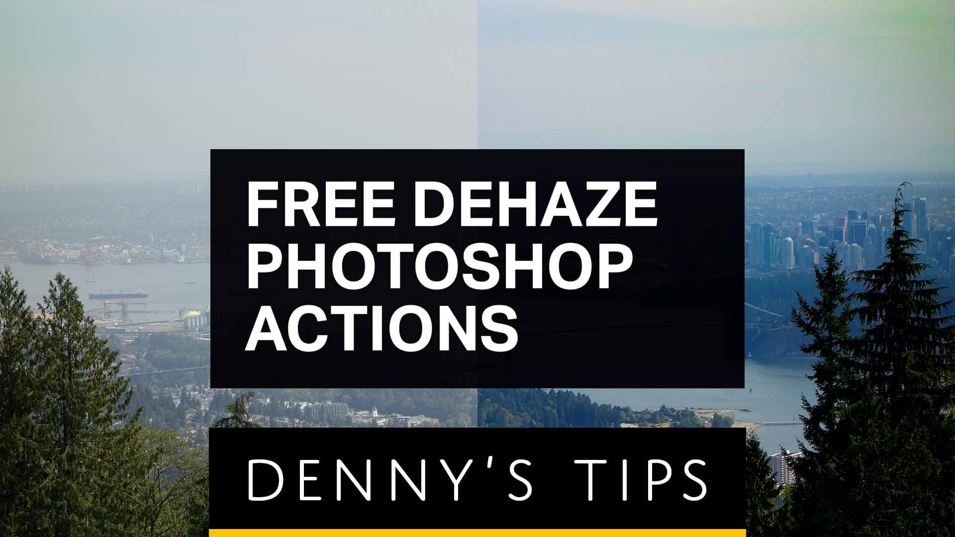 Dehaze Photoshop Actions