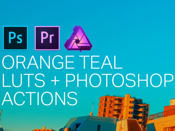 Orange Teal LUTS + Photoshop Actions