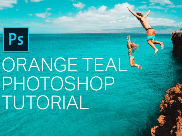Orange Teal Photoshop Tutorial